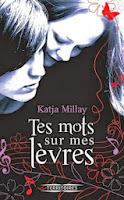 http://www.leslecturesdemylene.com/2013/12/tes-mots-sur-mes-levres-de-katja-millay.html
