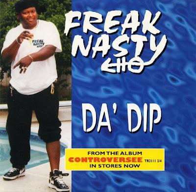 Freak Nasty – Da Dip (CDS) (1996) (FLAC + 320 kbps)