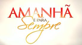 AMANHÃ É PARA SEMPRE