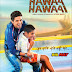 Hawaa Hawaai 2014 Movie Mp3 Song Free Download