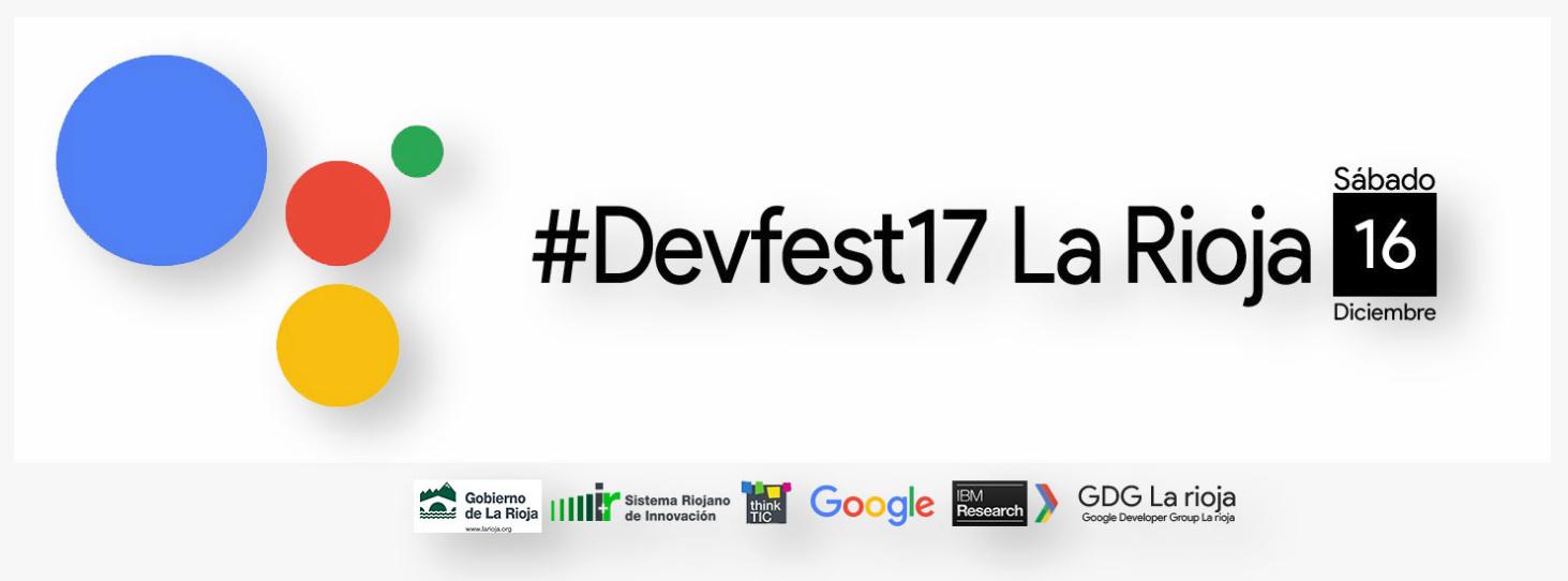 Pasó: Devfest La Rioja 2017