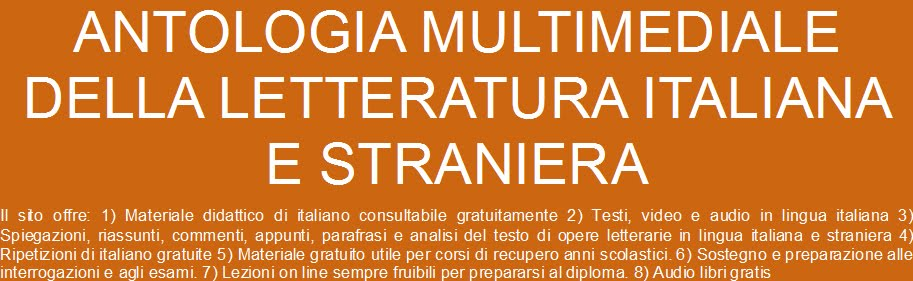 ANTOLOGIA MULTIMEDIALE DELLA LETTERATURA ITALIANA E STRANIERA