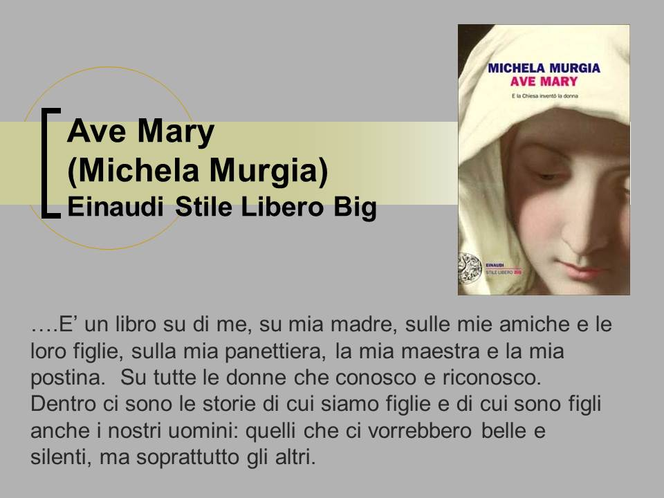 Ave Mary. Michela Murgia