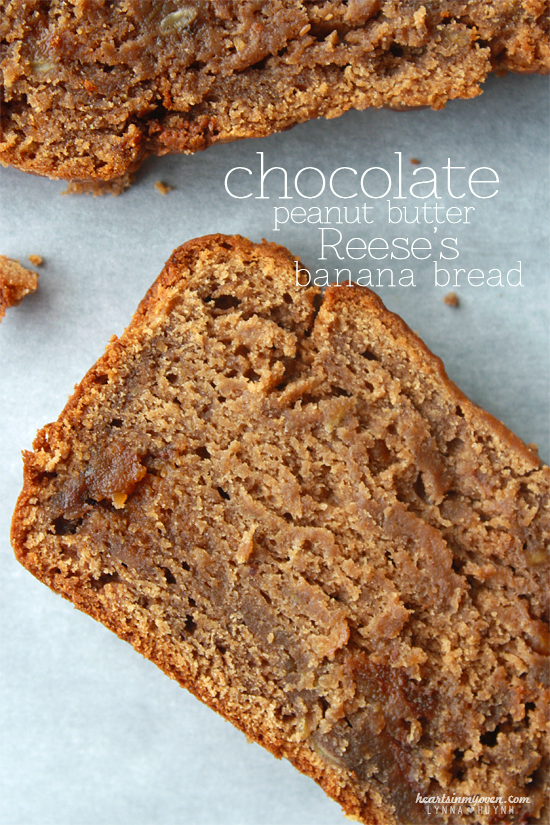 Hearts in My Oven: Chocolate Peanut Butter Reese's Banana Bread