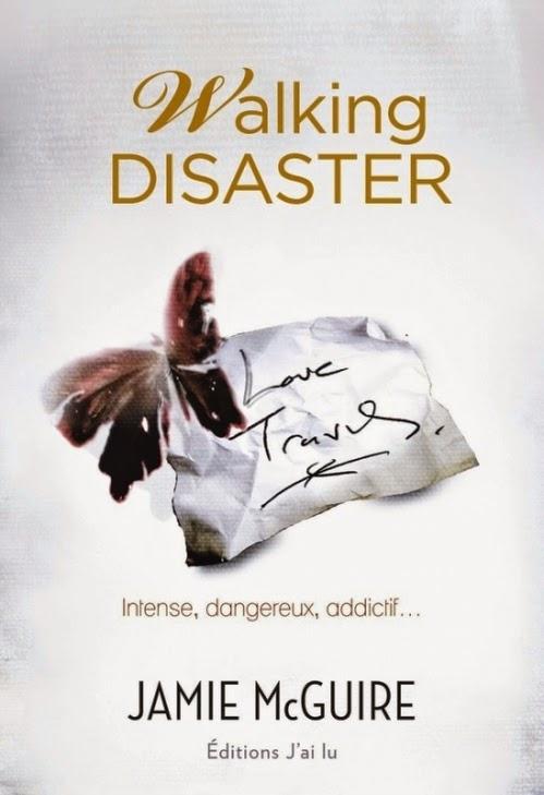 http://www.leslecturesdemylene.com/2014/10/walking-disaster-de-jamie-mcguire.html