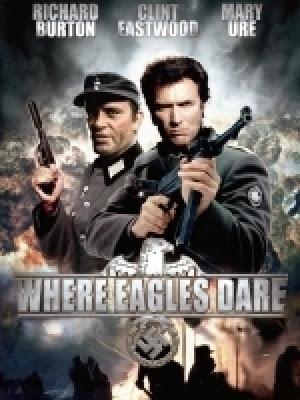 Đột Kích Tổ Đại Bàng - Where Eagles Dare
