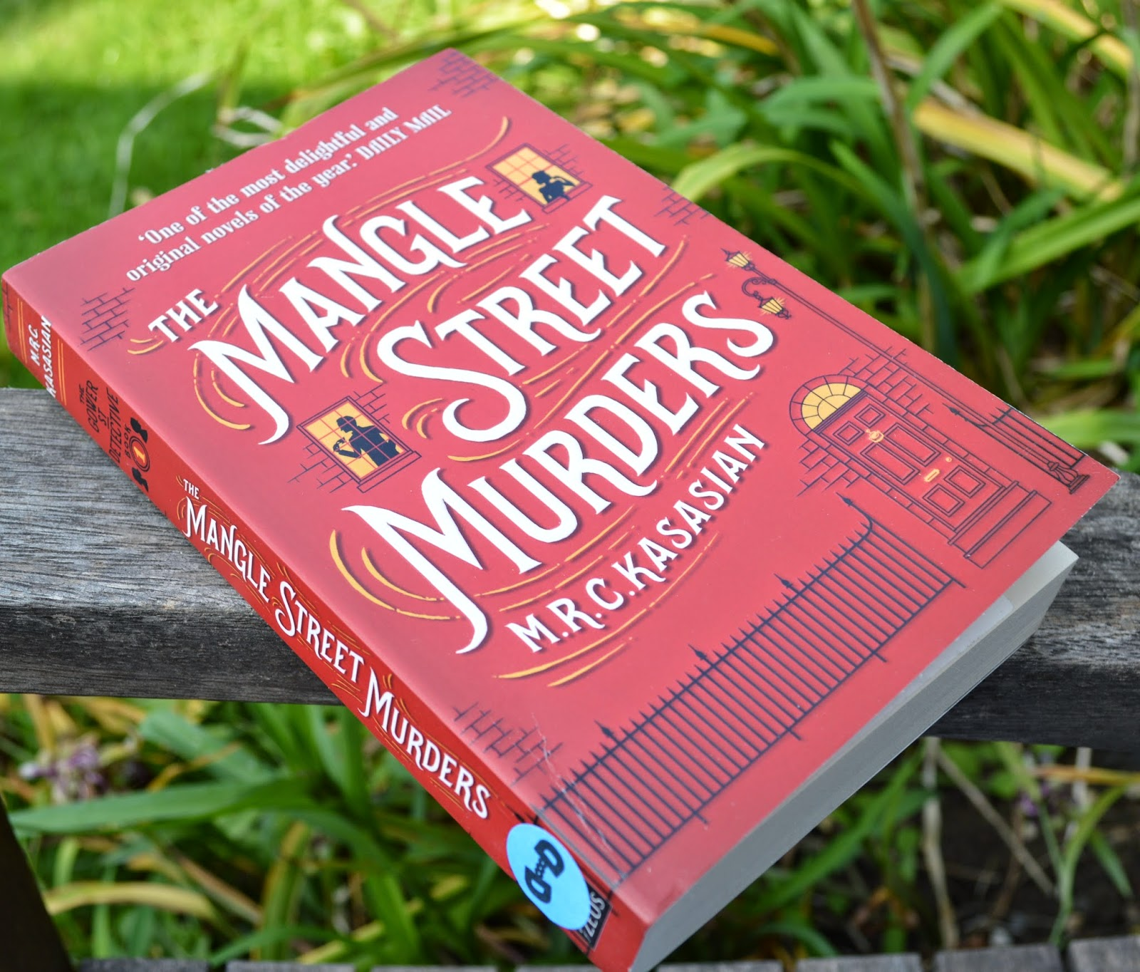 M.R.C Kasasian, The Mangle Street Murders, historical detective, Victorian London, Sherlock Homes, pastiche, March Middleton, Sidney Grice, William Ashby, Grace Dillinger, grisly, penny dreadful