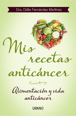 mis recetas anticancer, odile fernandez, cancer, anticancer