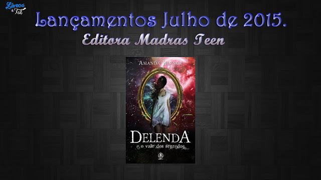 http://livrosetalgroup.blogspot.com.br/p/lancamento-editora-madras-teen-julho-de.html