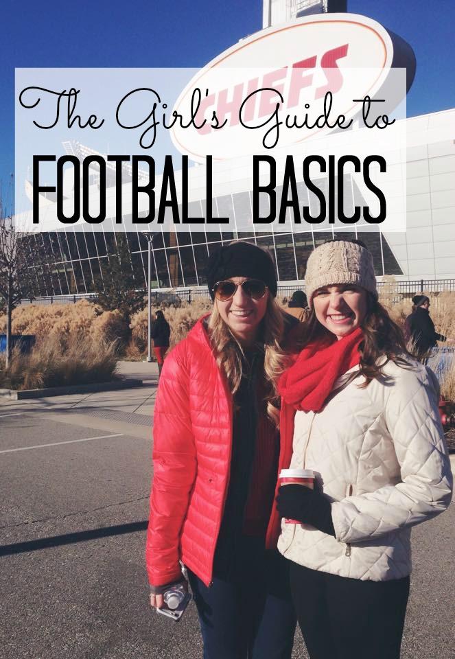 The Girl's Guide to Football Basics- Seekingthesouthblog.blogspot.com