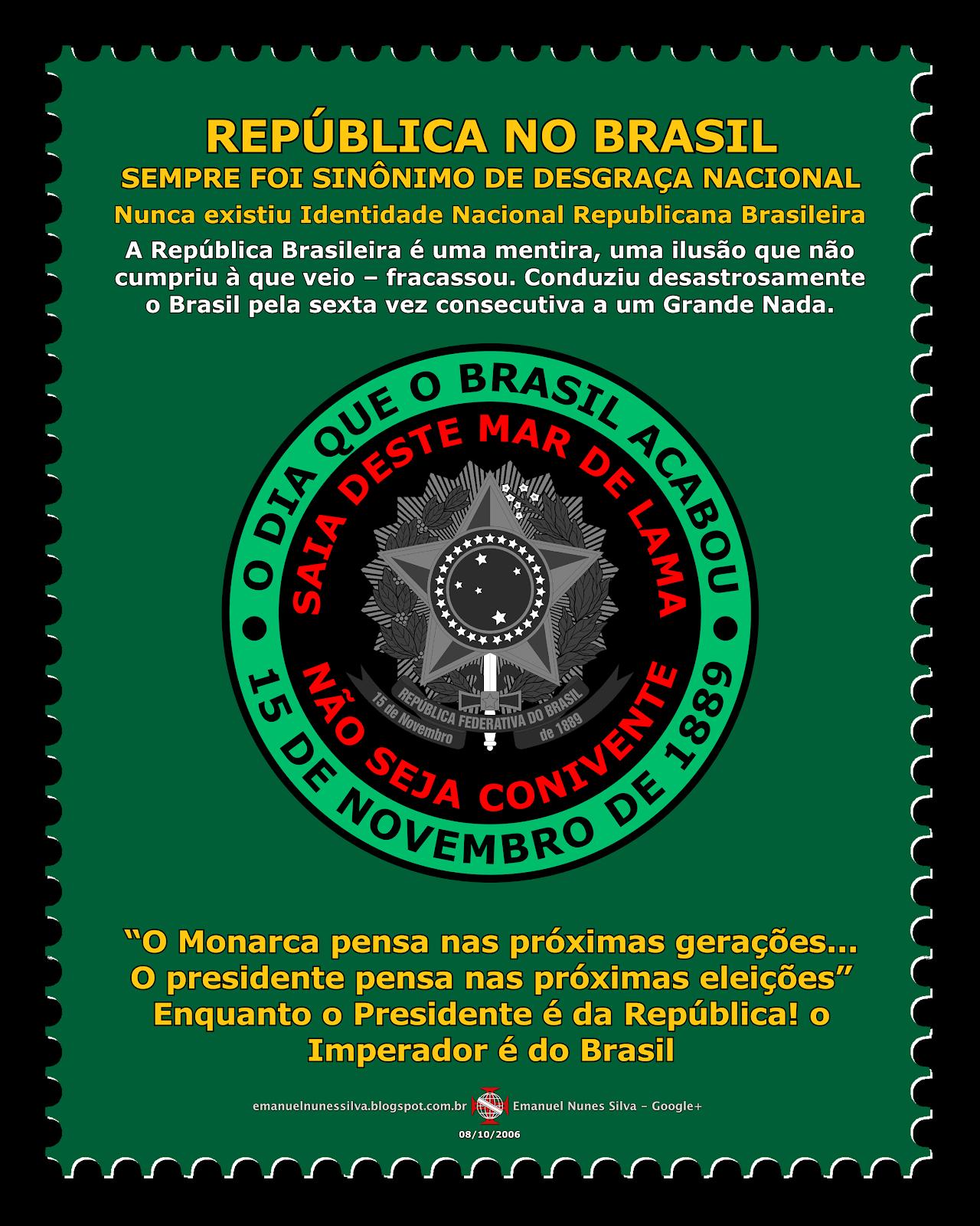 50 Motivos para não se apoiar a Forma Republicana de Governo no Brasil