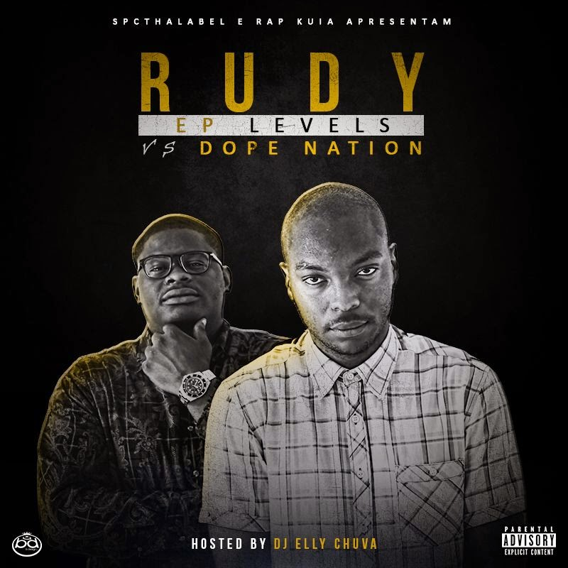 "Rudy Vs Dope Nation – EP ""Levels"" (Download Gratuio)"
