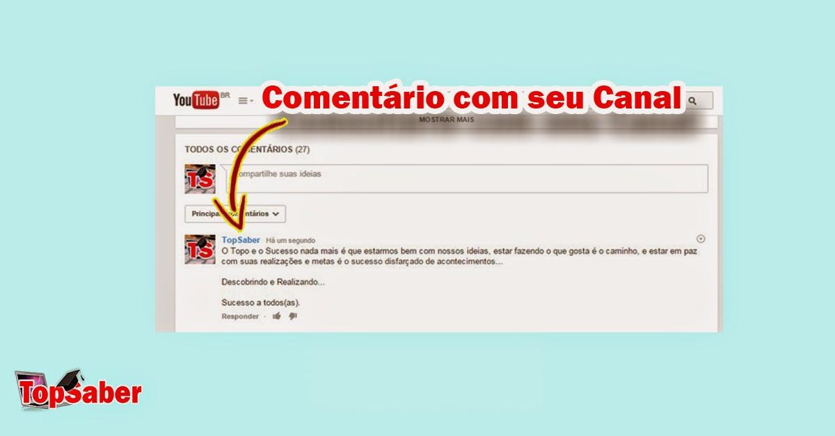 Comentário de Marcio Silva em outro canal do You Tube Utilizando o canal TopSaber | Chamada de Ação TopSaber