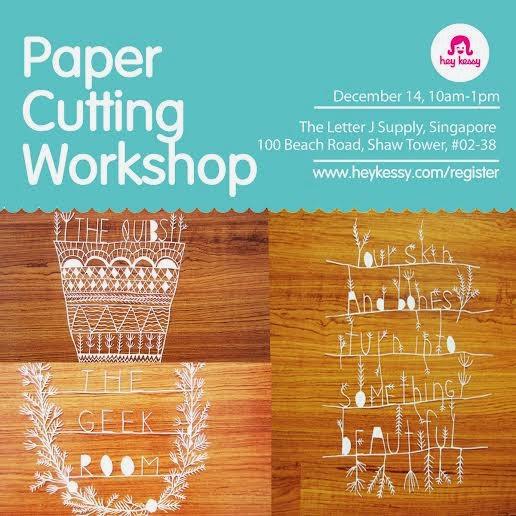 Papercutting Workshop in SG, Dec 14!