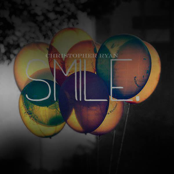 "Christopher Ryan - ""Smile"""
