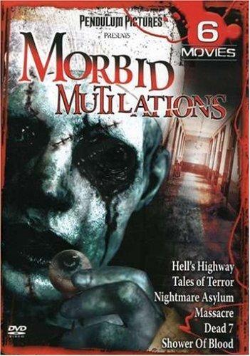 Morbid Mutilations