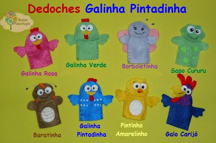 http://minhaslembrancasebrindes.blogspot.com.br/2014/06/dedoches-galinha-pintadinha.html