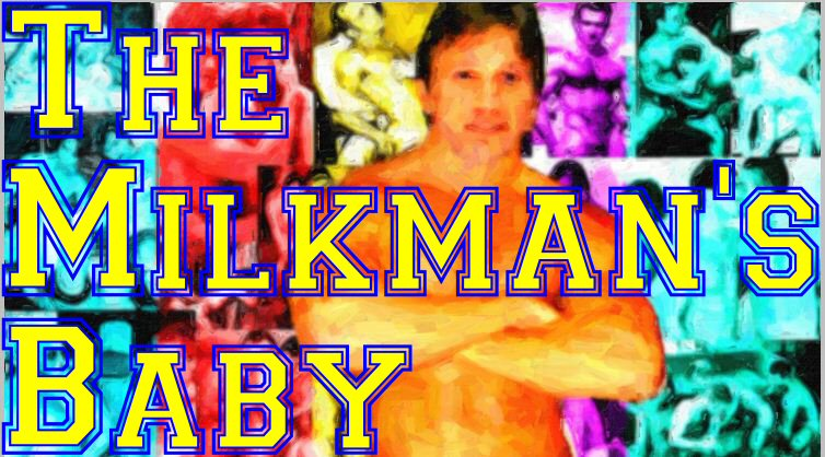 The Milkman's Baby