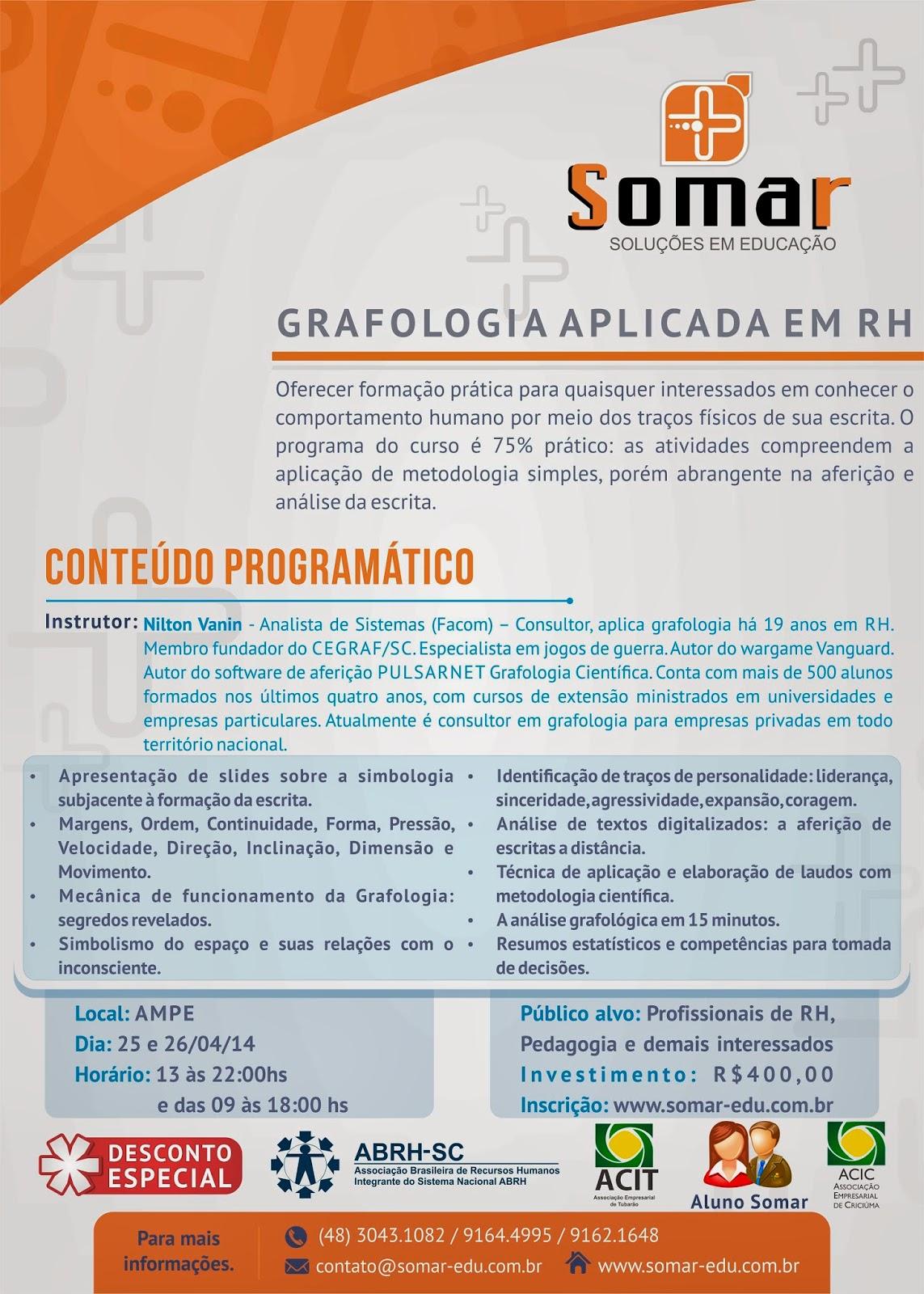 http://www.somar-edu.com.br/detalhe_curso/32/GRAFOLOGIA-APLICADA-EM-RH.html