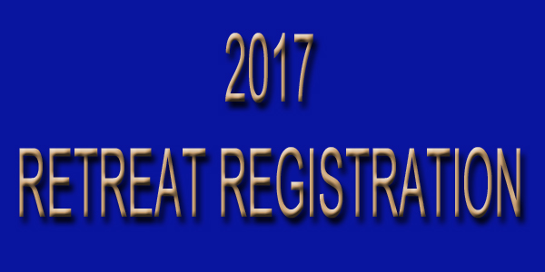 2017 RETREAT REGISTRATION