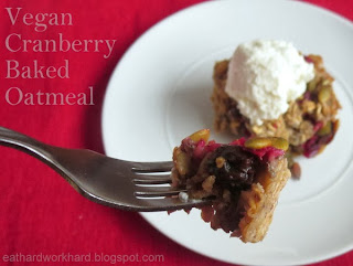 ... Prep Monday - Vegan Cranberry Baked Oatmeal and Greek Yogurt Chicken