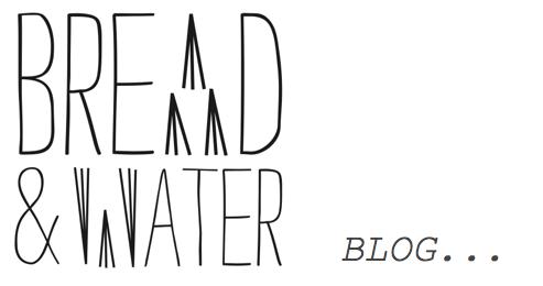 breadandwaterblog