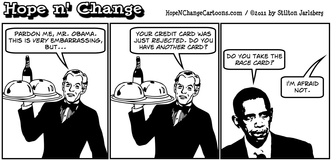 Barack Obama is responsible for the first credit downgrade in our nation's history, hopenchange, hope and change, hope n' change, stilton jarlsberg
