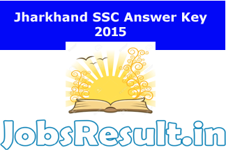 Jharkhand SSC Answer Key 2015
