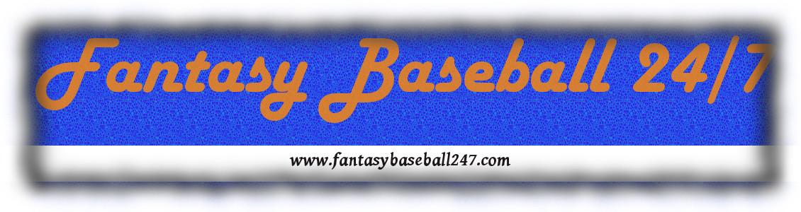 Fantasy Baseball 24/7