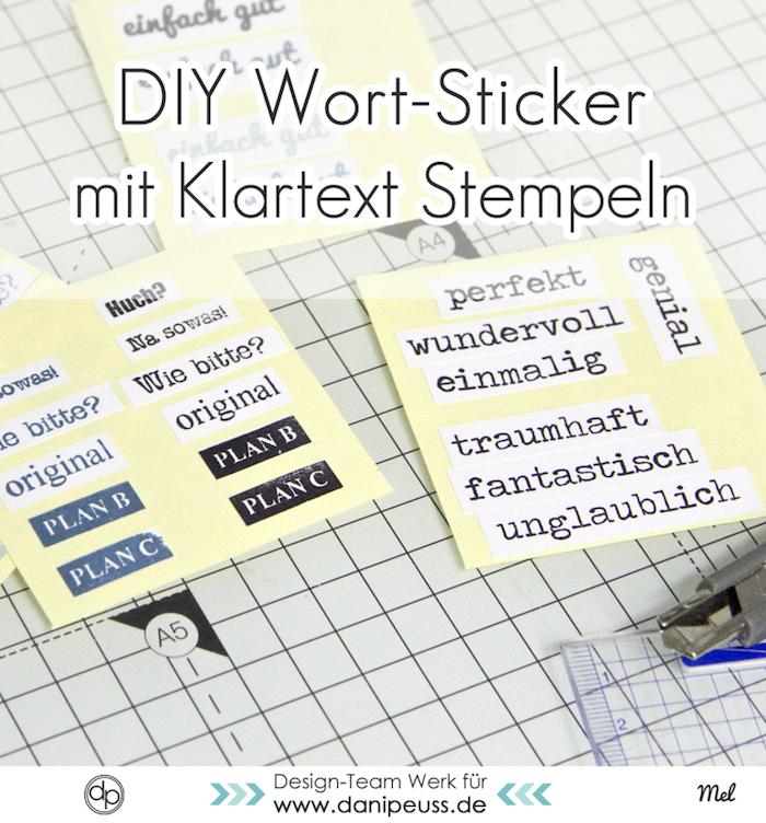 DIY Wort-Sticker mit Klartext-Stempeln