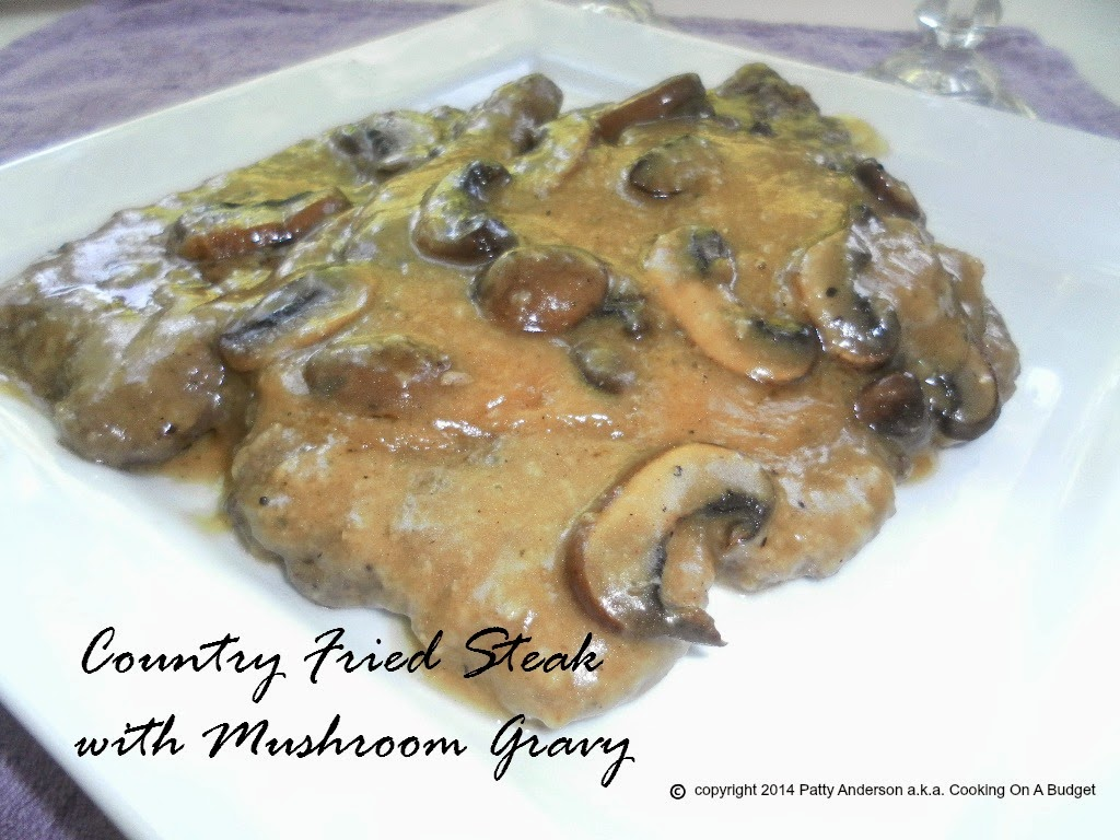 ... Country Fried Steak with Mushroom Gravy . Get your southern on and