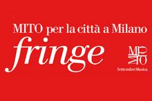 MITO Fringe weekend giugno Milano