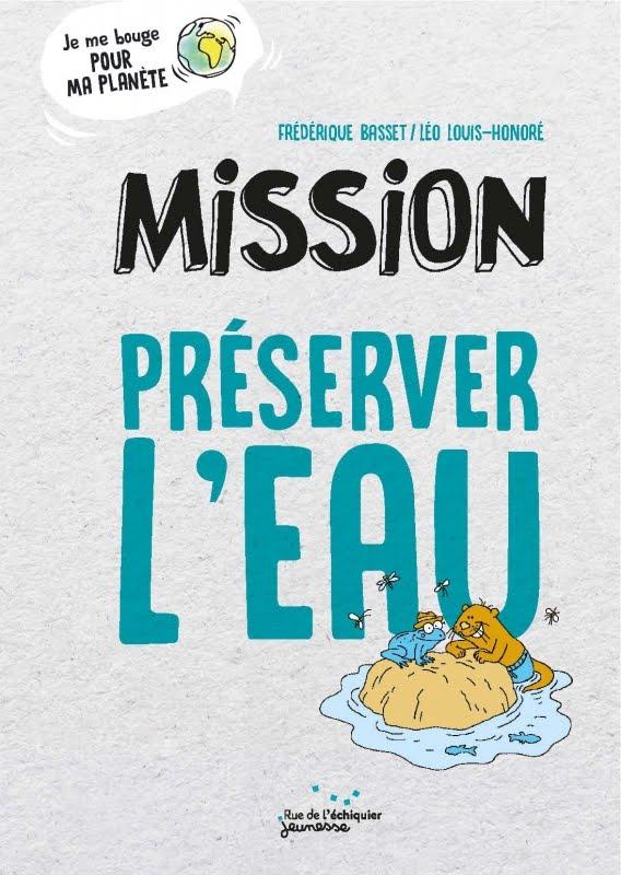 MISSION PRÉSERVER L'EAU