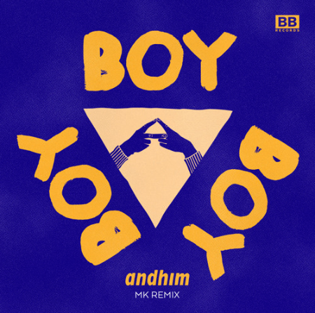 Andhim - Boy Boy Boy MK Remix