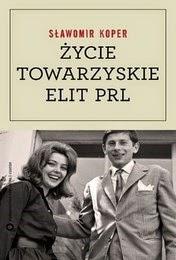 http://lubimyczytac.pl/ksiazka/221604/zycie-towarzyskie-elit-prl