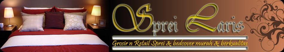 Pusat Grosir dan Retail,Jual Sprei dan Bed Cover Murah Berkualitas.
