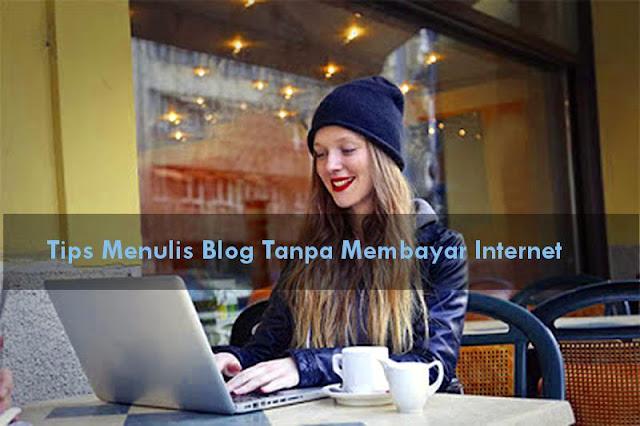 Menulis blog di tempat yang ada layanan wifi gratis