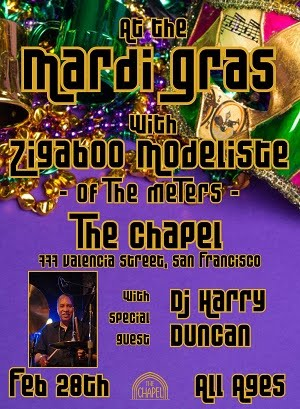 2/28 : At the Mardi Gras with Zigaboo Modeliste (The Meters), DJ Harry Duncan