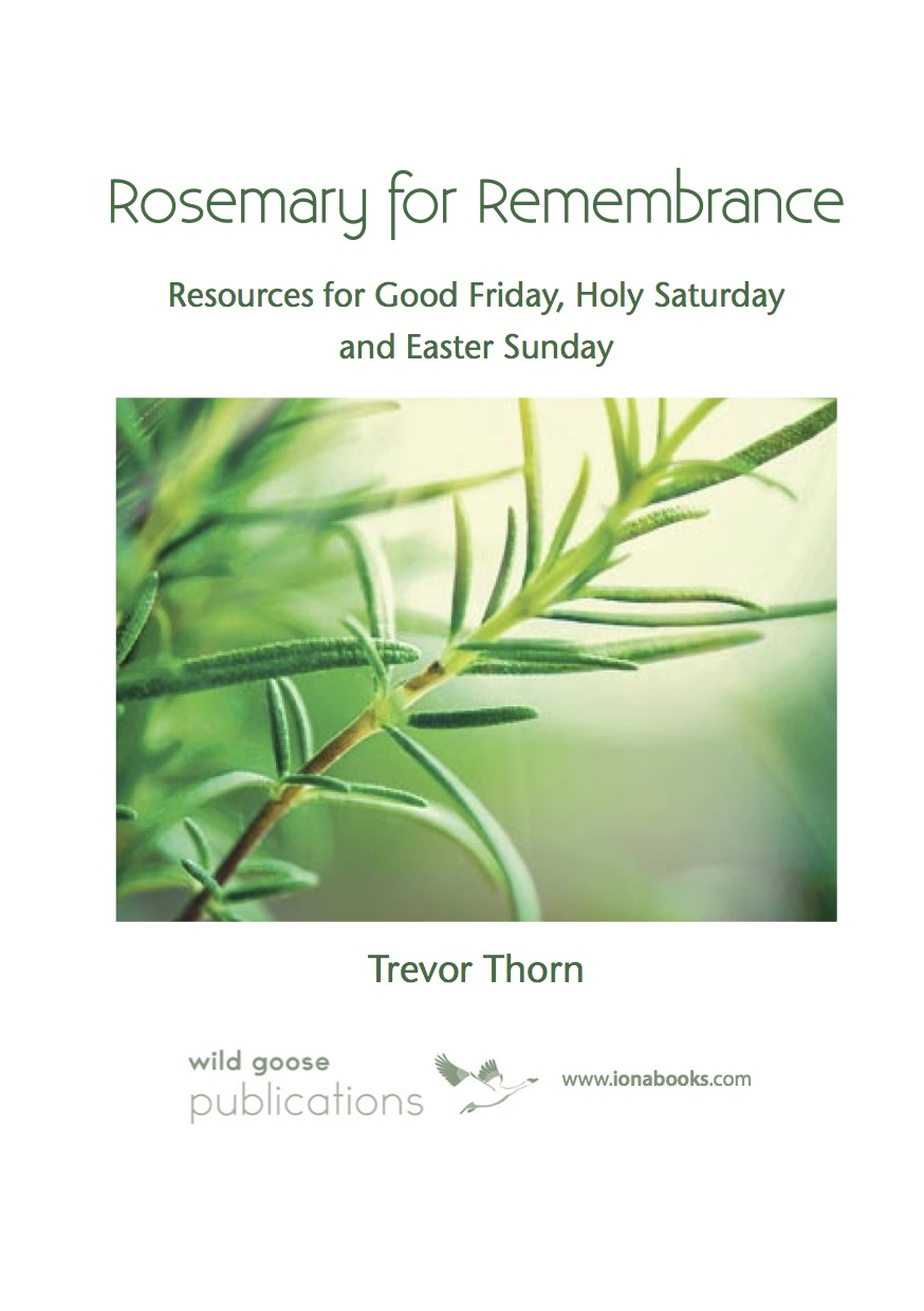 Rosemary For Remembrance: Download for Holy week & Eastertide.