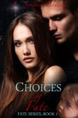 New cover for Choices of Fate by Simone Chavous