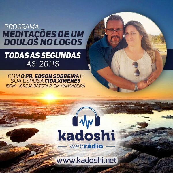 PROGRAMA MEDITAÇÕES DE UM DOULOS NO LOGOS