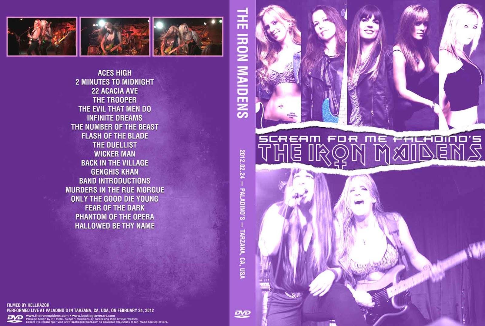 http://2.bp.blogspot.com/-XjmV71nhveU/T3aFR3HRQhI/AAAAAAAAFiw/khDk0cfZsFY/s1600/TheIronMaidens_2012-02-24_TarzanaCA_DVD_1cover.jpg