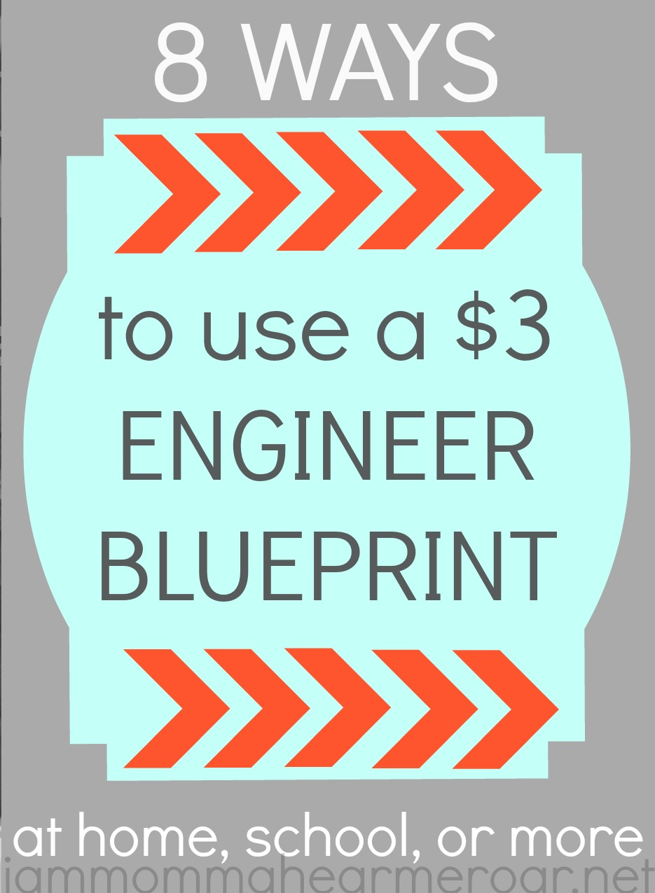 I am momma hear me roar 5 ways to use an engineer blueprint 5 ways to use an engineer blueprint malvernweather Image collections