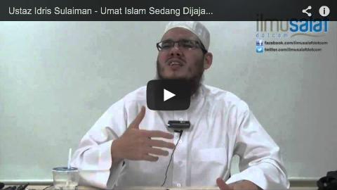 Ustaz Idris Sulaiman – Umat Islam Sedang Dijajah Secara Halus