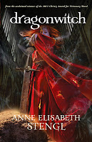 cover of Dragonwitch by Anne Elisabeth Stengl shows a woman wearing a smoldering red dress grasping for a sword in a stone