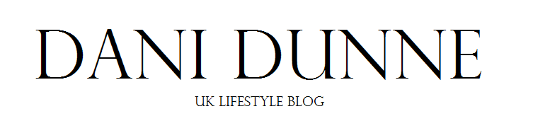 Dani Dunne - UK lifestyle blog