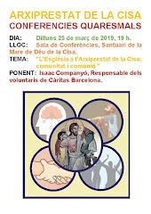 CONFERÈNCIES QUARESMALS ARXIPRESTAT DE LA CISA. DILLUNS 25 DE MARÇ A LES 19H, 3ª CONFERÈNCIA