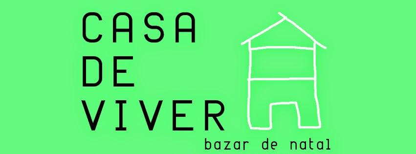 Evento Bazar 2014 da Casa de Viver no Face