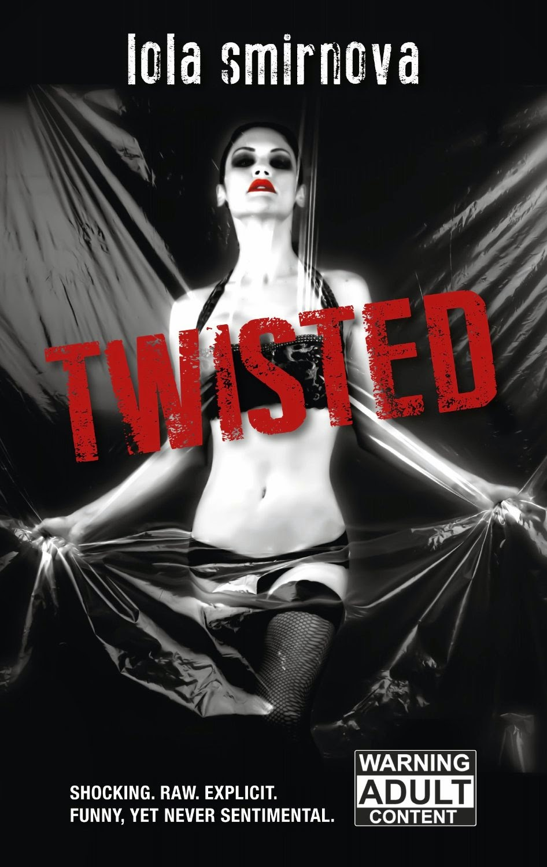 lola smirnova, twisted, adult suspense thriller