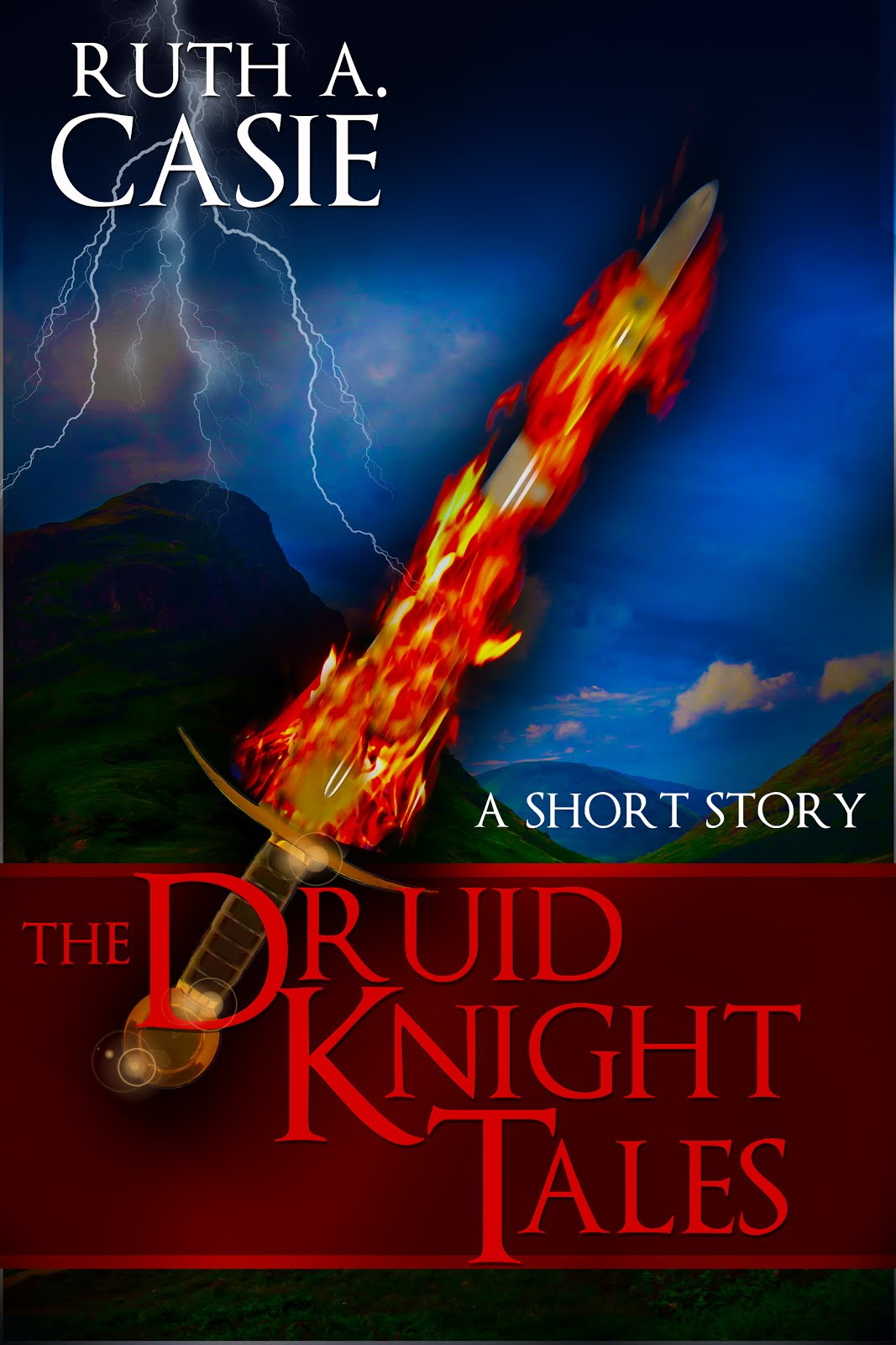 The Druid Knight Tales: A Short Story